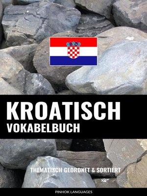 cover image of Kroatisch Vokabelbuch
