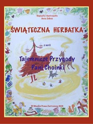 cover image of Świąteczna Herbatka z serii Tajemnicze Przygody Pani Choinki