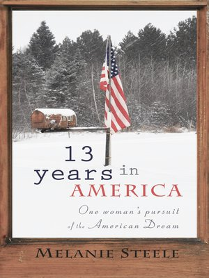 cover image of 13 Years in America