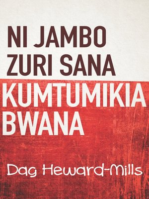 cover image of Ni Jambo Zuri Sana Kumtumikia Bwana