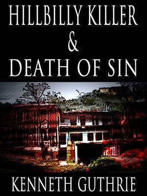 cover image of Hillbilly Killer and Death of Sin (Two Story Pack)
