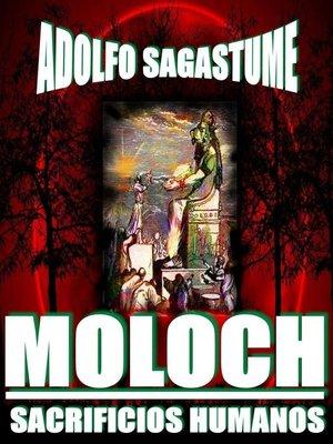 cover image of Moloch, Sacrificios Humanos