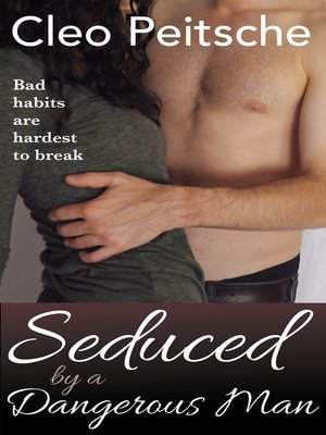 cover image of Seduced by a Dangerous Man