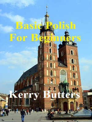 cover image of Basic Polish For Beginners.