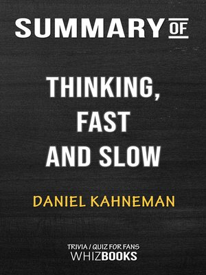 cover image of Summary of Thinking, Fast and Slow by Daniel Kahneman / Trivia/Quiz for Fans