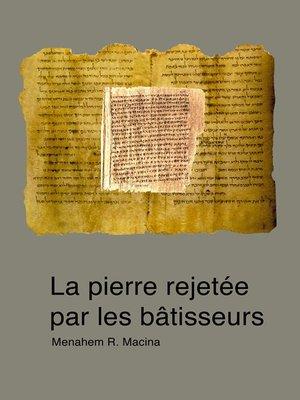cover image of La pierre rejetée par les bâtisseurs