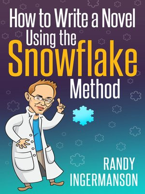 cover image of How to Write a Novel Using the Snowflake Method