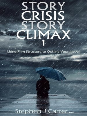 cover image of Story Crisis, Story Climax 1