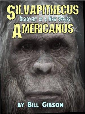 cover image of Silvapithecus Americanus