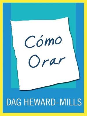 cover image of Cómo Orar