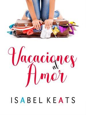 cover image of Vacaciones al amor