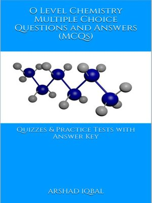 cover image of O Level Chemistry Multiple Choice Questions and Answers (MCQs)