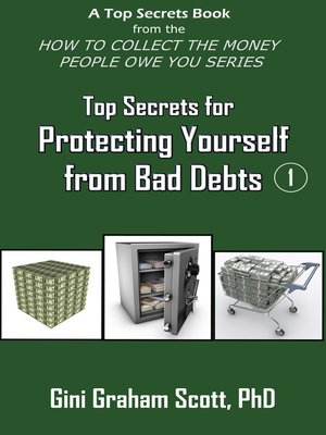 cover image of Top Secrets for Protecting Yourself from Bad Debts