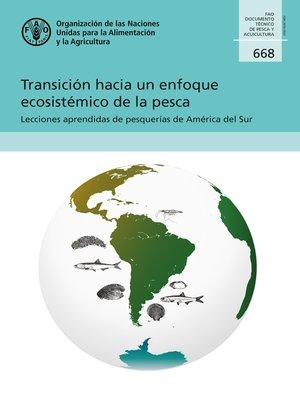 cover image of Transición hacia un enfoque ecosistémico de la pesca