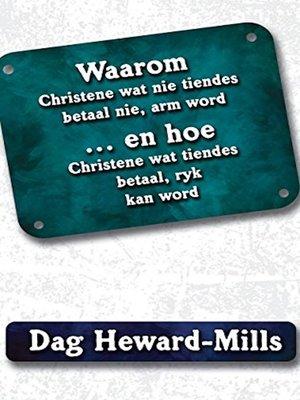 cover image of Waarom Christene wat nie tiendes betaal nie, arm word...en hoe Christene wat tiendes betaal, ryk kan word