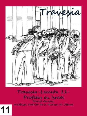 cover image of Travesia-Lección 11- Profetas en Israel