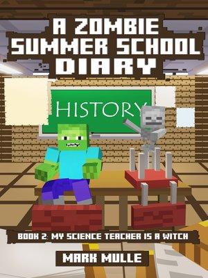 cover image of A Zombie Summer School Diary, Book 2