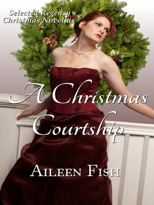 cover image of A Christmas Courtship (Regency Christmas Anthology)