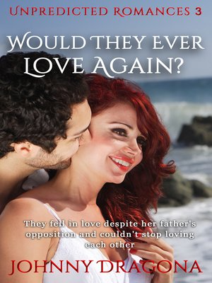 cover image of Would They Ever Love Again?