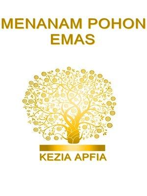 cover image of Menanam Pohon Emas