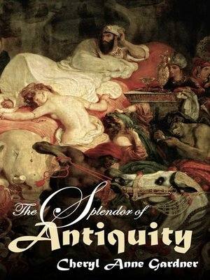 cover image of The Splendor of Antiquity