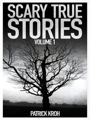 cover image of Scary True Stories Volume1