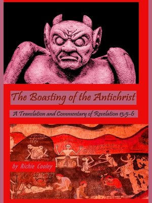cover image of The Boasting of the Antichrist a Translation and Commentary of Revelation 13