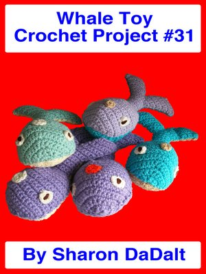 cover image of Whale Toy Crochet Project #31