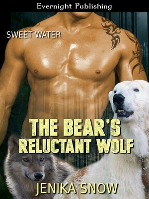 cover image of The Bear's Reluctant Wolf