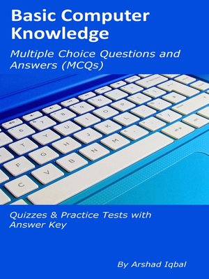 cover image of Basic Computer Knowledge Multiple Choice Questions and Answers (MCQs)