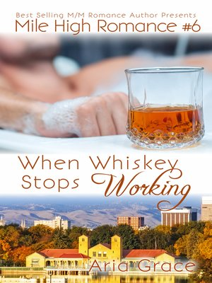 cover image of When Whiskey Stops Working