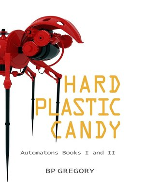 cover image of Hard Plastic Candy