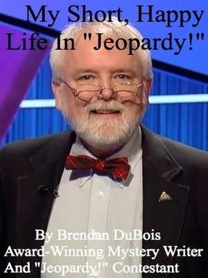 "cover image of My Short, Happy Life In ""Jeopardy!"""
