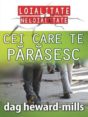 cover image of Cei care te părăsesc