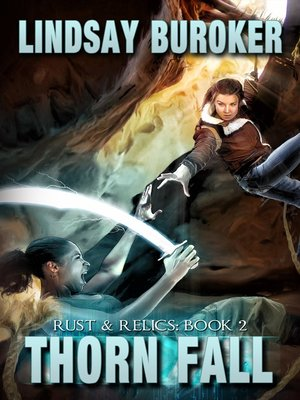 cover image of Thorn Fall (Rust & Relics, Book 2)