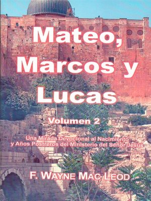 cover image of Mateo, Marcos y Lucas (volumen 2)