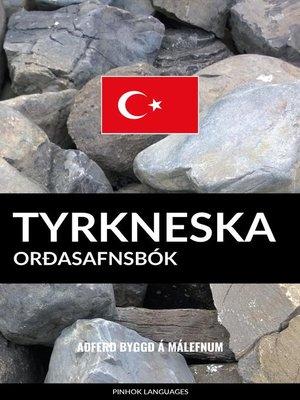 cover image of Tyrkneska Orðasafnsbók