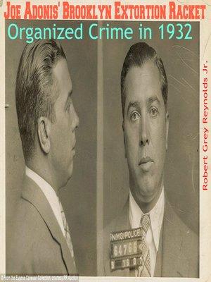 cover image of Joe Adonis' Brooklyn Extortion Racket