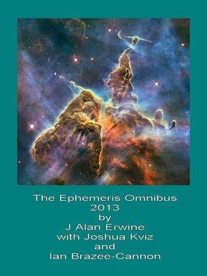 cover image of The Ephemeris Omnibus 2013