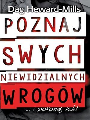 cover image of Poznaj i pokonaj swych niewidzialnych wrogów!