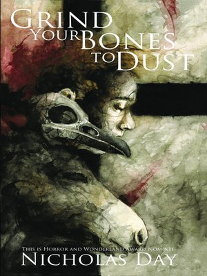cover image of Grind Your Bones to Dust