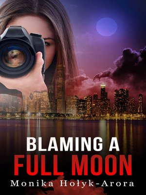 cover image of Blaming a Full Moon