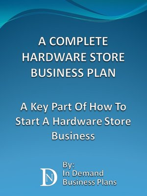 a complete hardware store business plan overdrive rakuten