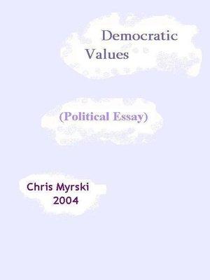 cover image of Democratic Values (Political Essay)