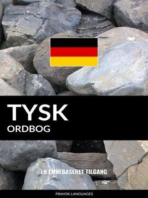 cover image of Tysk ordbog