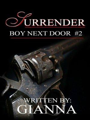 cover image of Surrender (Boy Next Door #2)