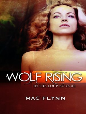 cover image of Wolf Rising (In the Loup #2)