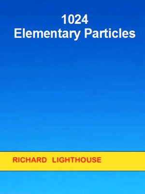 cover image of 1024 Elementary Particles
