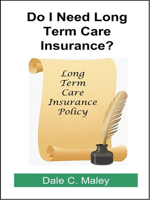 cover image of Do I Need Long-Term Care Insurance?