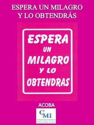 cover image of Espera un milagro y lo obtendrás